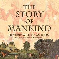 Story of Mankind - Hendrik Willem van Loon - audiobook
