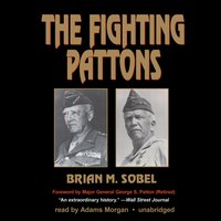 Fighting Pattons - Brian M. Sobel - audiobook