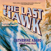 Last Hawk - Catherine Asaro - audiobook