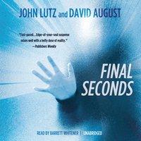 Final Seconds - John Lutz - audiobook