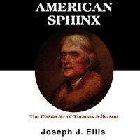 American Sphinx - Joseph J. Ellis - audiobook