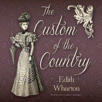 Custom of the Country - Edith Wharton - audiobook
