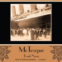McTeague - Frank Norris - audiobook