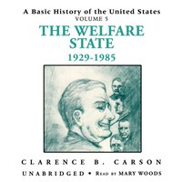 Basic History of the United States, Vol. 5 - Clarence B. Carson - audiobook