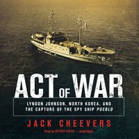 Act of War - Jack Cheevers - audiobook