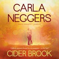 Cider Brook - Carla Neggers - audiobook