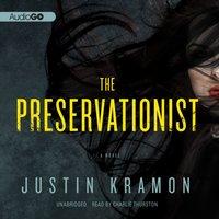 Preservationist - Justin Kramon - audiobook