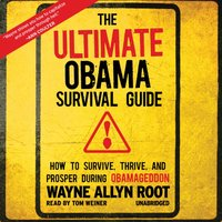 Ultimate Obama Survival Guide - Wayne Allyn Root - audiobook