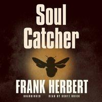Soul Catcher - Frank Herbert - audiobook