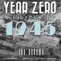 Year Zero - Ian Buruma - audiobook