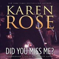 Did You Miss Me? - Karen Rose - audiobook