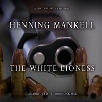 White Lioness - Henning Mankell - audiobook