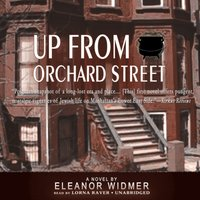 Up from Orchard Street - Eleanor Widmer - audiobook