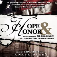 Hope and Honor - US Army (Ret.) Major General Sid Shachnow - audiobook