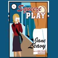 Squeeze Play - Jane Leavy - audiobook