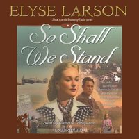 So Shall We Stand - Elyse Larson - audiobook