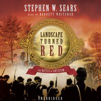 Landscape Turned Red - Stephen W. Sears - audiobook