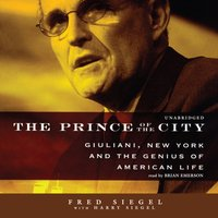 Prince of the City - Fred Siegel - audiobook