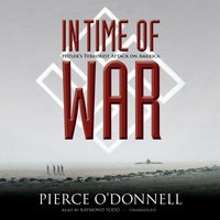 In Time of War - Pierce O'Donnell - audiobook