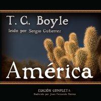 America - T. C. Boyle - audiobook