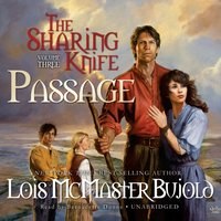 Sharing Knife, Vol. 3: Passage - Lois McMaster Bujold - audiobook