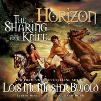 Sharing Knife, Vol. 4: Horizon - Lois McMaster Bujold - audiobook