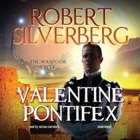 Valentine Pontifex - Robert Silverberg - audiobook