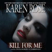 Kill for Me - Karen Rose - audiobook
