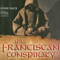 Franciscan Conspiracy - John Sack - audiobook