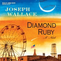 Diamond Ruby - Joseph Wallace - audiobook
