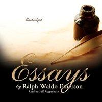 Essays by Ralph Waldo Emerson - Ralph Waldo Emerson - audiobook