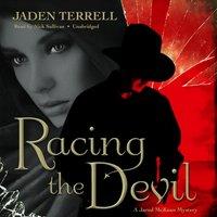 Racing the Devil - Jaden Terrell - audiobook
