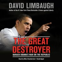 Great Destroyer - David Limbaugh - audiobook