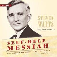 Self-Help Messiah - Steven Watts - audiobook