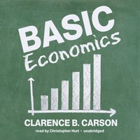 Basic Economics - Clarence B. Carson - audiobook