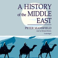 History of the Middle East - Peter Mansfield - audiobook