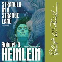 Stranger in a Strange Land - Robert A. Heinlein - audiobook