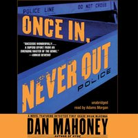 Once In, Never Out - Dan Mahoney - audiobook