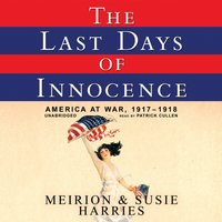 Last Days of Innocence - Meirion Harries - audiobook