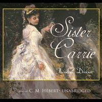 Sister Carrie - Theodore Dreiser - audiobook