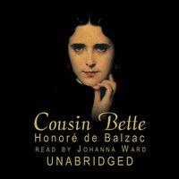 Cousin Bette - Honore de Balzac - audiobook
