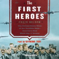 First Heroes - Craig Nelson - audiobook