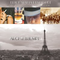 Arch of Triumph - Erich Maria Remarque - audiobook