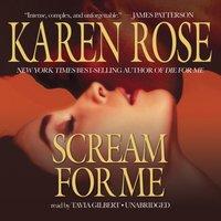 Scream for Me - Karen Rose - audiobook