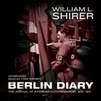 Berlin Diary - William L. Shirer - audiobook
