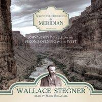 Beyond the Hundredth Meridian - Wallace Stegner - audiobook