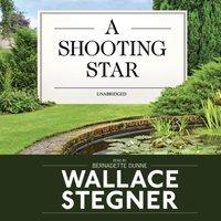 Shooting Star - Wallace Stegner - audiobook