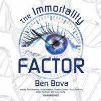 Immortality Factor - Ben Bova - audiobook