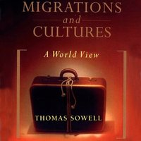 Migrations and Cultures - Thomas Sowell - audiobook