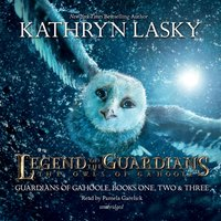 Legend of the Guardians: The Owls of Ga'Hoole - Kathryn Lasky - audiobook